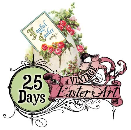 25 Days of Vintage Easter Pictures Printables