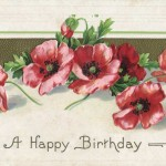 Vintage Birthday Postcard with Poppies from the Early 1900's