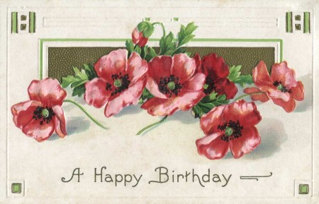 Wtf wednesday happy racist birthday vintage fangirl vintage birthday postcard with poppies from the early 1900s bookmarktalkfo Gallery