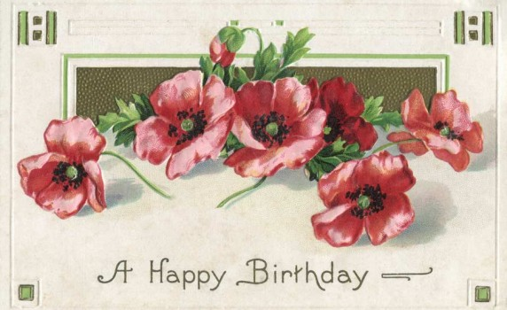 Vintage Happy Birthday Postcard with Poppies - Click for printable art