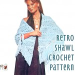 Retro Crochet Wrap Shawl Pattern in a Lacy Shell Stitch