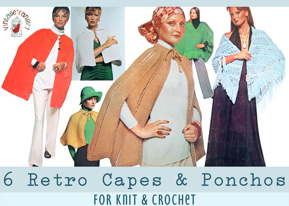 6 Instant PDF Patterns for Retro Capes and Ponchos, Knitting & Crochet